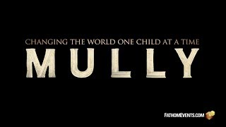 OFFICIAL MULLY MOVIE THEATRICAL TRAILER