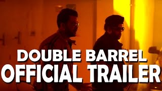 getlinkyoutube.com-Double Barrel Official Theatrical Trailer