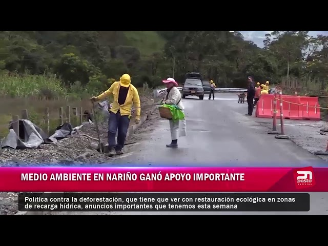 MEDIO AMBIENTE EN NARIÑO GANÓ APOYO IMPORTANTE