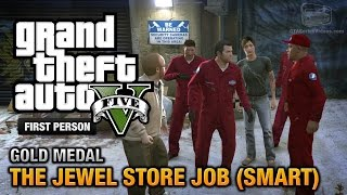 getlinkyoutube.com-GTA 5 - Mission #16 - The Jewel Store Job (Smart Approach) [First Person Gold Medal Guide - PS4]