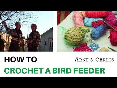 How to crochet a bird feeder by ARNE & CARLOS