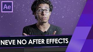 Como fazer NEVE no After Effects!