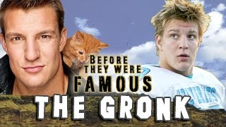 The Gronk - Before They Were Famous