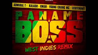 La Fouine - Paname Boss (West Indies Remix) (ft. Admiral-T, Kalash, Xman, Young Chang Mc et Lieutenant)