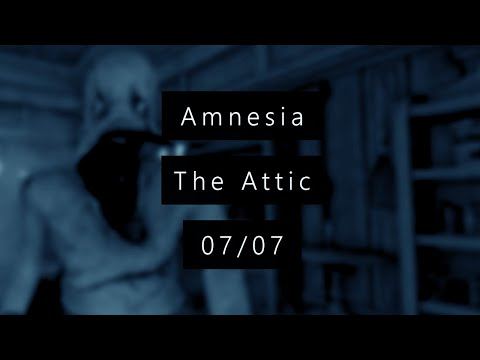 Kiki Horror Show - 7/7 - Amnesia CS : The Attic - SCREAM A GOGO ! + [Liens]