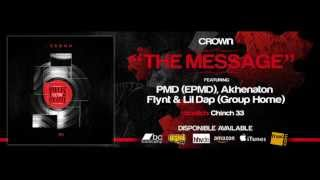 Akhenaton - The Message (ft. PMD, Flynt & Lil Dap)