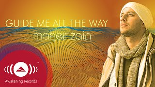getlinkyoutube.com-Maher Zain - Guide Me All The Way | Official Lyric Video