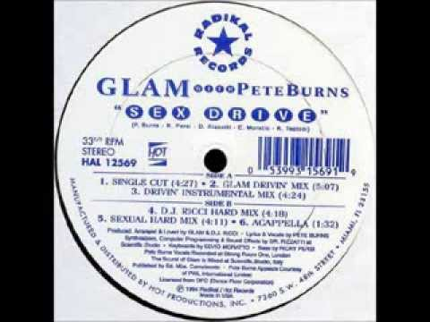 GLAM with PETE BURNS: Sex Drirve (Glam Drivin' Mix)