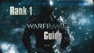 getlinkyoutube.com-WarFrame Guide - Mastery Rank 1 - Step By Step