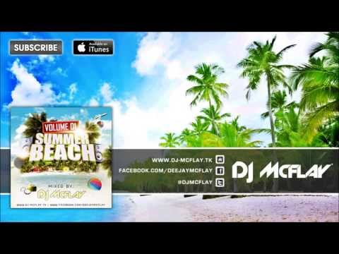DJ Mcflay® - Summer Beach Vol.1