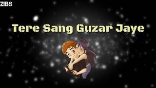 Tere Sang Guzar Jaye Ye Umar Jo Baaki Hai || Love Song || Whatsapp Video Status