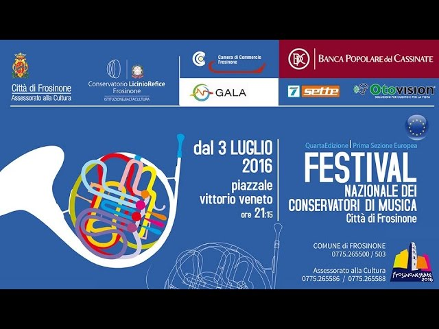 Festival Nazionale dei Conservatori - 30 Luglio 2016, Frosinone