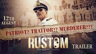 Rustom | Official Trailer | Akshay Kumar, Ileana D'Cruz, Esha Gupta & Arjan Bajwa |