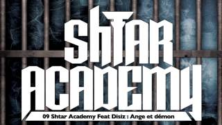 Shtar Academy - Ange et Démon (ft. Disiz)