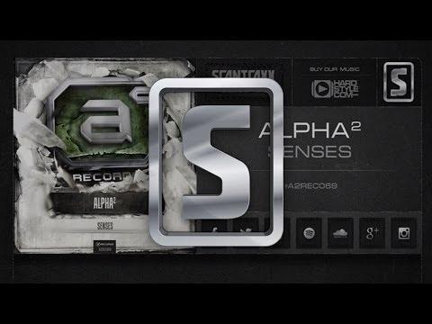 Voir la vidéo : Alpha2 - Senses
