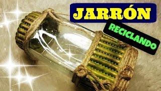 Manualidades fáciles Jarrón de cristal reciclado