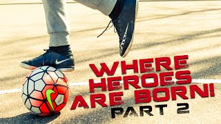 getlinkyoutube.com-INSANE STREET FOOTBALL: WHERE HEROES ARE BORN! PART 2 FT. JEAND DOEST