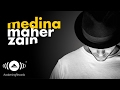 Maher Zain - Medina Official audio | ماهر زين - مدينة