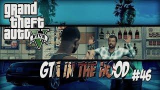 getlinkyoutube.com-GTA In The Hood Ep #46 (HD)