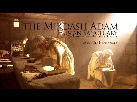 The Mikdash Adam - The Pesharim and The MalkiTzaddik