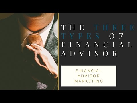 Financial Advisor Marketing: The Three Types of Financial Advisors | www.7FigureAdvisor.com