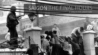 'Saigon: The Final Hours'