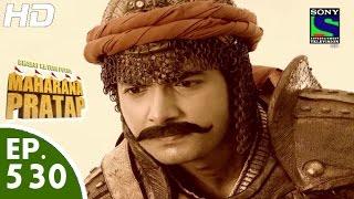 getlinkyoutube.com-Bharat Ka Veer Putra Maharana Pratap - महाराणा प्रताप - Episode 530 - 25th November, 2015