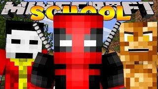 getlinkyoutube.com-Minecraft School : DEADPOOL AND FRIENDS!