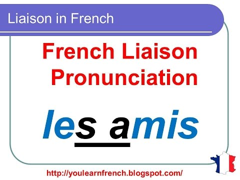 French Lesson 135 - Liaison in French - Pronunciation - How to pronounce French liaisons