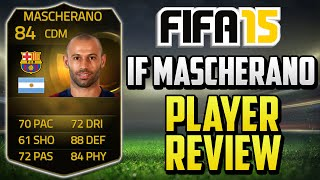 getlinkyoutube.com-FIFA 15 IF Mascherano Review (84) w/ In Game Stats & Gameplay - Fifa 15 Player Review