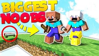 BIGGEST NOOBS IN THE GAME! | Minecraft Bed Wars!