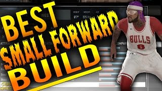 NBA 2K16 Tips: Best SMALL FORWARD Build - How To Create a MAXED OUT 99 Overall SF in MyCareer!