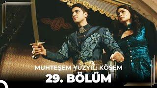 getlinkyoutube.com-Muhteşem Yüzyıl Kösem 29.Bölüm (HD)