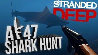 getlinkyoutube.com-Stranded Deep Gameplay - AK47 vs Tiger Shark