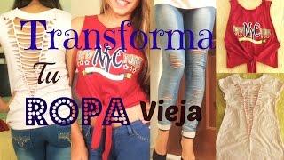 getlinkyoutube.com-TRANSFORMA tu ROPA Vieja a Nueva!!