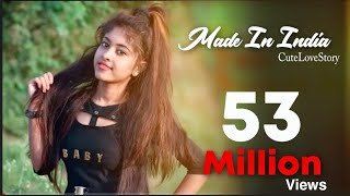 Made In India | Cute Love Story 2018 | Guru Randhawa | Latest Romantic Video | Star Tube