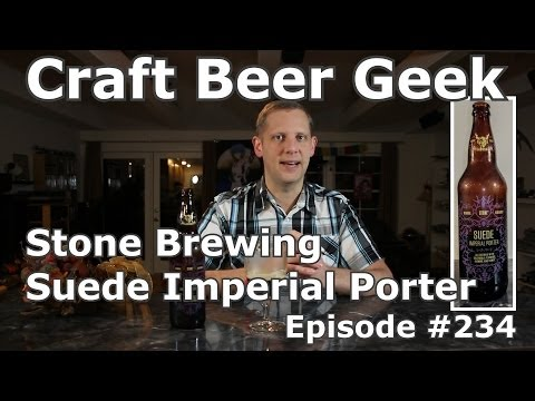 Stone Brewing Collaboration, Suede Imperial Porter, Craft Beer Geek Review #234