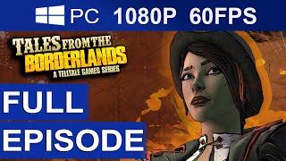 getlinkyoutube.com-Tales From The Borderlands Episode 1 Full Episode [1080p HD 60FPS] Full Walkthrough Gameplay
