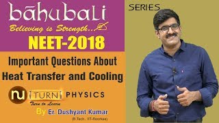 Important Questions About Heat Transfer And Cooling I NEET-2018 width=