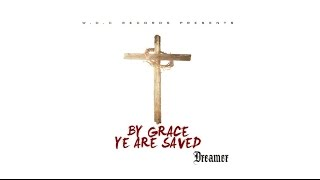 "getlinkyoutube.com-Christian Rap - Dreamer - ""By Grace Ye Are Saved"" FULL ALBUM (@WOCRECORDS @ChristianRapz)"