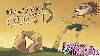 getlinkyoutube.com-TROLL CUP, LA COPA DEL TROLO! - TrollFace Quest #5