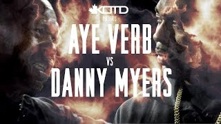 KOTD - Rap Battle - Aye Verb vs Danny Myers