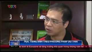 Học tiếng Anh theo phương pháp Do Thái [Đài truyền hình Việt Nam]