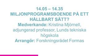 Forskartorget -  MILJONPROGRAMSBOENDE PÅ ETT HÅLLBART SÄTT?