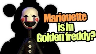 getlinkyoutube.com-Marionette is in Golden freddy? (five nights at freddy's theory)