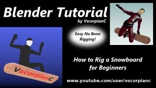 getlinkyoutube.com-Blender 3D Tutorial - How to Rig a Character on a Snowboard by VscorpianC