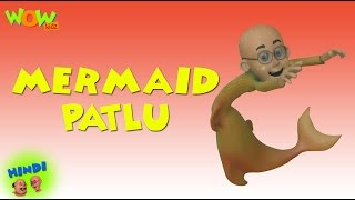 Mermaid Patlu - Motu Patlu in Hindi - 3D Animation Cartoon for Kids -As seen on Nickelodeon