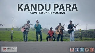 Kandu Para - Covered by Api Machan