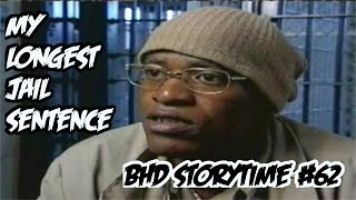 getlinkyoutube.com-BHD Storytime #62 - My Longest Time In Jail