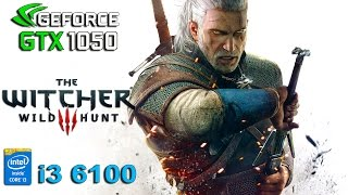 getlinkyoutube.com-The Witcher 3 : GTX 1050 - i3 6100